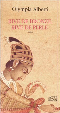 Rive de bronze, rive de perle