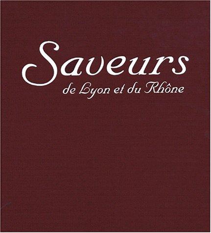 Saveurs de Lyon et du Rhône