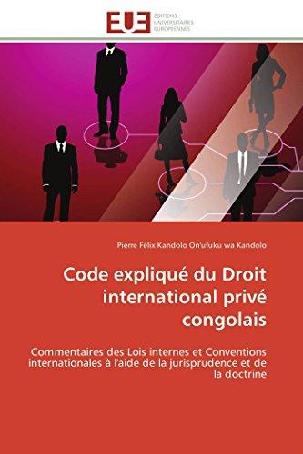 Code expliqué du droit international privé congolais