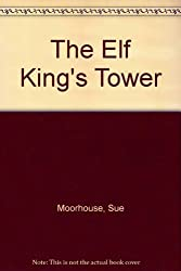 The elf King's tower