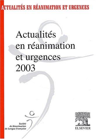 Actualités en Réanimation et Urgences 2003