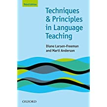 OHLT: Techniques and Principles in Language Teaching, Third Edition (Teaching Techniques in English as a Second Language)