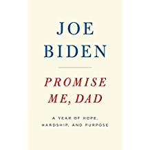 Promise Me, Dad: A Year of Hope, Hardship, and Purpose (English Edition)