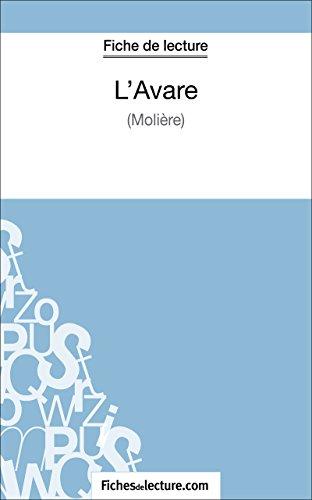 Descargar L'Avare de Molière (Fiche de lecture): Analyse complète de l'oeuvre Epub
