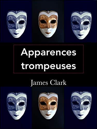 Couverture du livre Apparences trompeuses