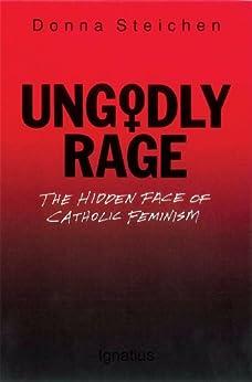 Ungodly Rage by [Steichen, Donna]