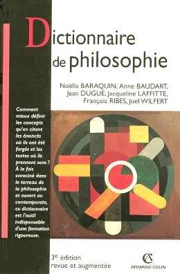 Dictionnaire de philosophie par Noëlla Baraquin, Anne Baudart, Jean Dugué, Jacqueline Laffitte, Collectif