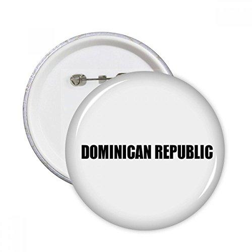 DIYthinker Dominikanische Republik Name Schwarz Runde Pins Abzeichen-Knopf Kleidung Dekoration 5pcs Geschenk Mehrfarbig S