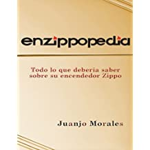 Enzippopedia: Todo lo que deberia saber sobre su encendedor Zippo