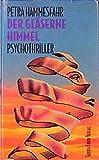 Der gläserne Himmel: Psychothriller (Lübbe Belletristik) - Petra Hammesfahr