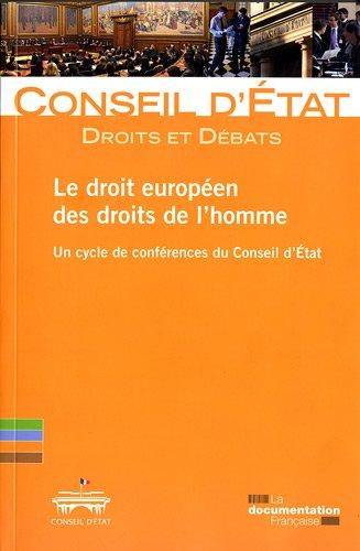 Le droit européen des droits de l'homme - Un cycle de conférence du Conseil d'Etat