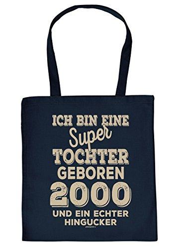 Tochter Geschenk 18 Geburtstag - coole Geschenktasche 18 - Jahrgang 2000 : ...super Tochter geboren 2000 - Stofftasche Sprüche 18 Jahre - Baumwolltasche Farbe: Navyblau