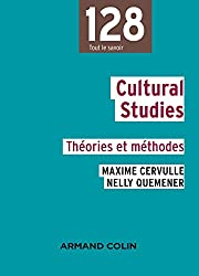 Cultural studies: Théories et méthodes