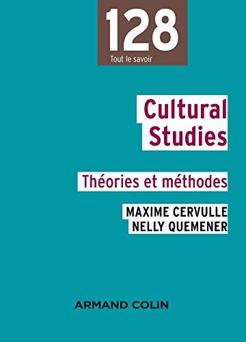 Cultural studies: Thories et mthodes