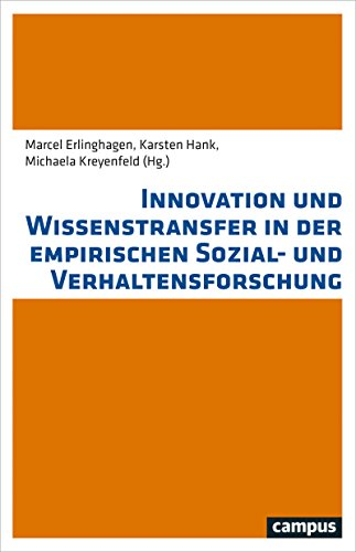 Innovation und Wissenstransfer in der empirischen Sozial- und Verhaltensforschung - Cam Der Ram