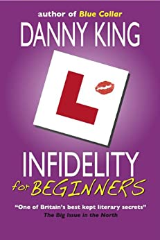 Infidelity for Beginners (English Edition) di [King, Danny]