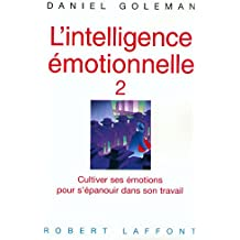 Intelligence émotionnelle, tome 2