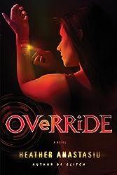 Override (Glitch Trilogy)