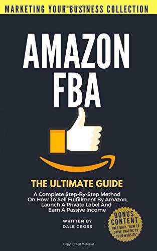 Amazon FBA The Ultimate Guide