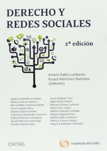 Derecho y redes sociales (Estudios y Comentarios de Legislación)