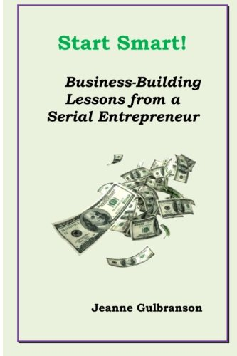 start-smart-business-building-lessons-from-a-serial-entrepreneur