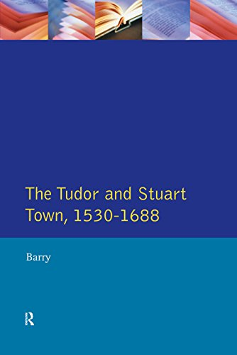 The Tudor and Stuart Town 1530 - 1688: A Reader in English Urban History (Readers In English Urban History) por Jonathan Barry