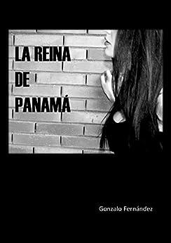 LA REINA DE PANAMÁ de [Fernández, Gonzalo]