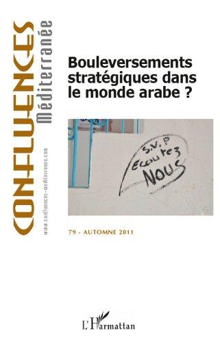 Bouleversements stratgiques dans le monde arabe ?