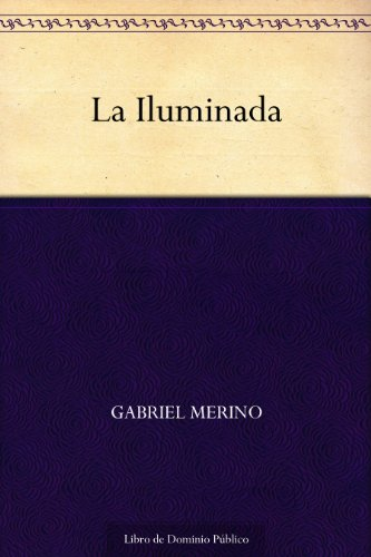La Iluminada eBook: Gabriel Merino: Amazon.es: Tienda Kindle