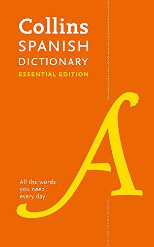 Collins Spanish Essential Dictionary: Bestselling bilingual dictionaries por Collins Dictionaries