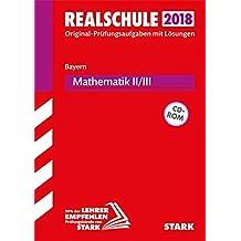 Original-Prüfungen Realschule - Mathematik II/III - Bayern