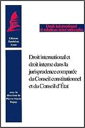 Droit international et droit interne dans la jurisprudence comparée du Conseil constitutionnel et du Conseil d'Etat