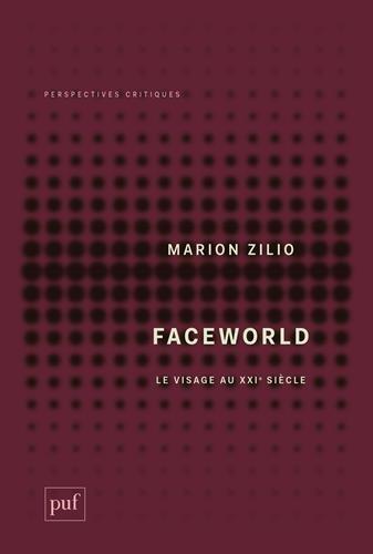 Faceworld : Le visage au XXIe siècle