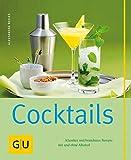 Cocktails (GU einfach clever selbst gemacht)