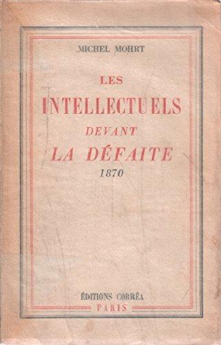 1870, les intellectuels devant la défaite