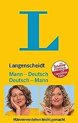 Langenscheidt Mann-Deutsch / Deutsch-Mann: Männerverstehen leicht gemacht