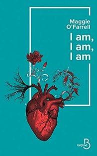 I am, I am, I am par Maggie O'Farrell