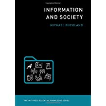 Information and Society (MIT Press Essential Knowledge)