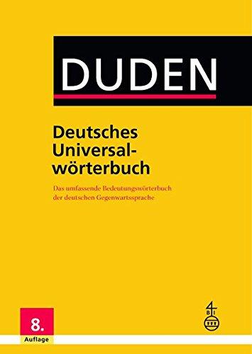 Duden Deutsches Universalwörterbuch : Das umfassende Bedeutungswörterbuch der deutschen Gegenwartssprache