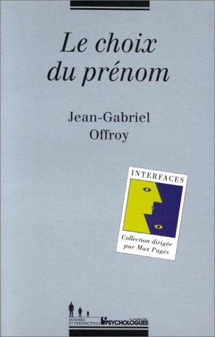 Le choix du prénom par J-G Offroy