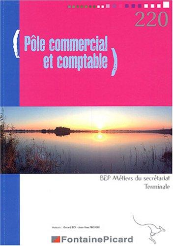 Pôle commercial et comptable Tle BEP secrétariat par Gérard Bey, Jean-Yves Michon
