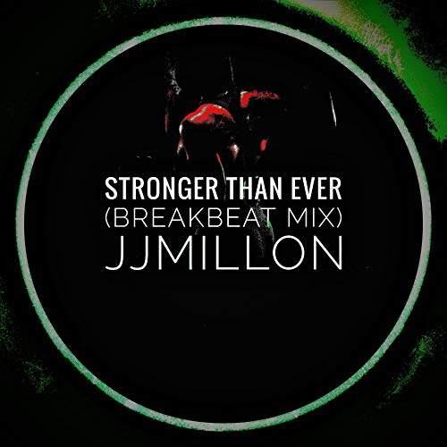 Stronger Than Ever (Breakbeat Mix) [Explicit]
