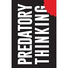 Predatory Thinking