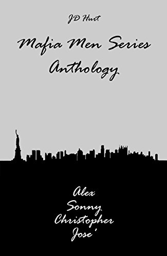 Mafia Men Series Anthology: Alex Sonny Christopher José
