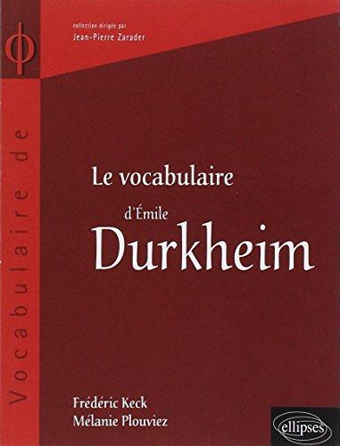 Le vocabulaire de Durkheim par Frédéric Keck, Mélanie Plouviez