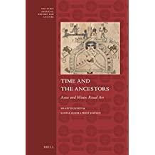 TIME & THE ANCESTORS (Early Americas: History and Culture, Band 5)