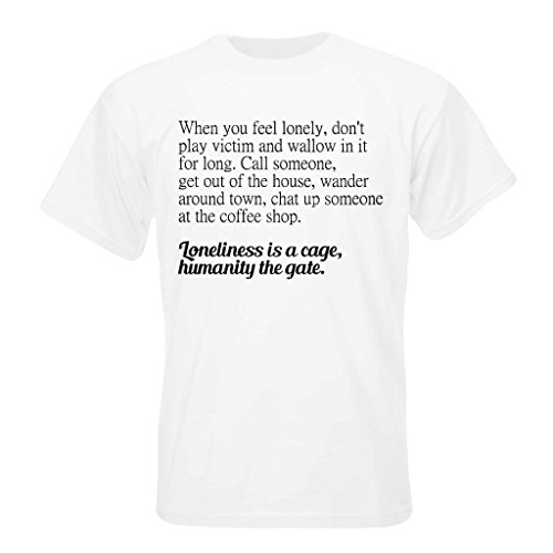 t-shirt-with-when-you-feel-lonely-dont-play-victim-and-wallow-in-it-for-long-call-someone-get-out-of