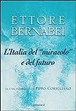 Image de L'Italia del «miracolo» e del futuro. In una int