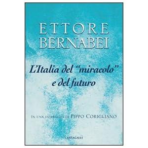 L'Italia del «miracolo» e del futuro. In una int