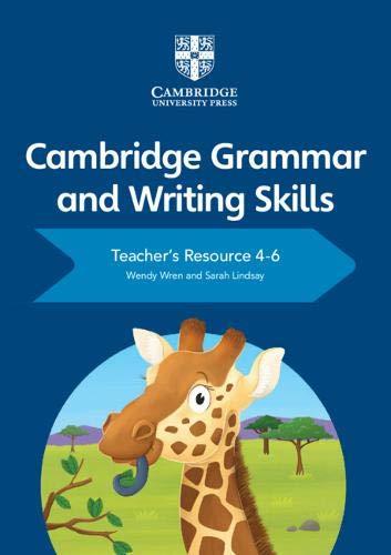 Cambridge Grammar and Writing Skills Teacher's Resource with Cambridge Elevate 4-6